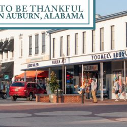 Thankful for Living in Auburn, Alabama