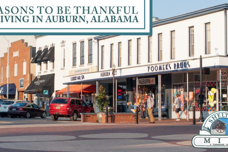 6 Reasons to be Thankful for Living in Auburn, Alabama