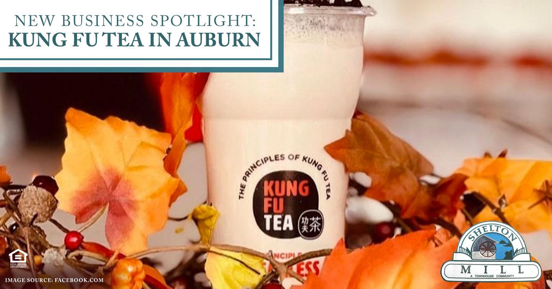 New Business Spotlight: Kung Fu Tea in Auburn